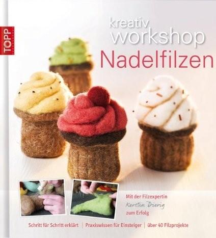 kreativ workshop Nadelfilzen - Kerstin Dierig (Literatur)