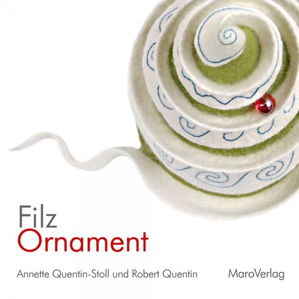 Filz Ornamente - Annette Quentin-Stoll (Literatur)