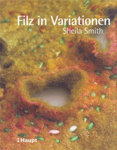 Filz in Variationen - Sheila Smith (Literatur)