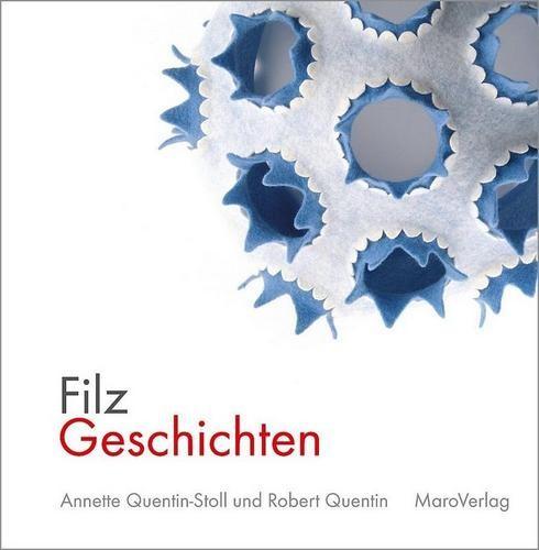 Filz Geschichten - Annette Quentin-Stoll (Literatur)