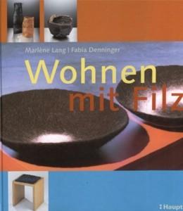 Wohnen mit Filz - M.Lang, F. Denninger (Literatur)