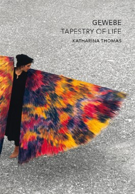 Gewebe Tapestry of Live - Katharina Thomas (Literatur)