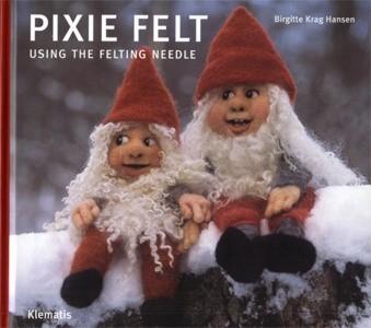 Nicht mehr lieferbar - PIXIE FELT (= Nisselfilt in engl.) - Birgitte Krag Hansen (Literatur)