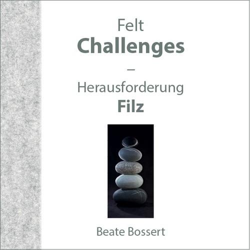 Herausforderung Filz - Beate Bossert (Literatur)