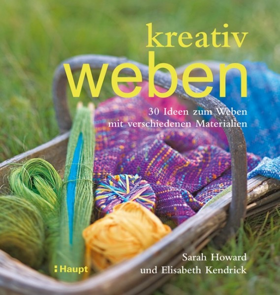 kreativ weben, Sarah Howard, Elisabeth Kendrick (Literatur)
