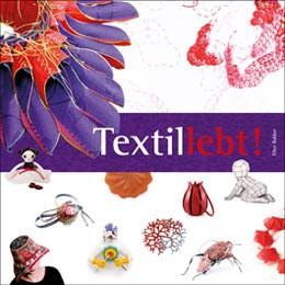 Textillebt! - Ellen Bakker (Literatur)