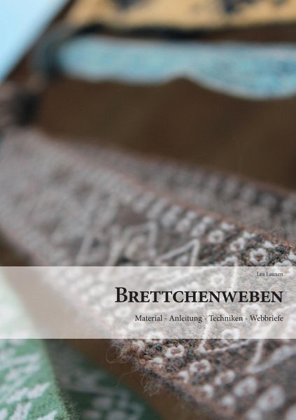 Brettchenweben, Lea Lauxen (Literatur)